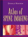 Atlas of Spine Imaging, Renfrew, Donald L., 0721690718