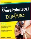 SharePoint 2013 for Dummies, Vanessa L. Williams and Ken Withee, 1118510712