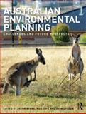Australian Environmental Planning : Challenges and Future Prospects, , 113800071X