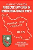 Instructions for American Servicemen in Iran During World War II, U. S. Army Special Services Division, 1469900718