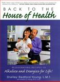 Back to the House of Health, Shelley R. Young, 1580540716