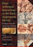 Plant-Arthropod Interactions in the Early Angiosperm History : Evidence from the Cretaceous of Israel, Krassilov, Valentin and Rasnitsyn, Alexandr, 9004170715