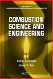 Combustion Science and Engineering, Annamalai, Kalyan and Puri, Ishwar K., 0849320712