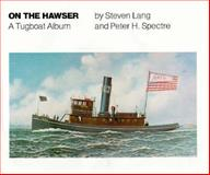 On the Hawser, Steven Lang and Peter H. Spectre, 0892720719