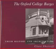The Oxford College Barges, Clare Sherriff, 0906290716