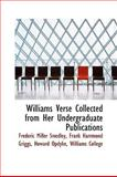 Williams Verse Collected from Her Undergraduate Publications, Frank Hammond Griggs Miller Smedley, 1103720716
