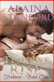 Tempest Rise, Alaina Stanford, 1481080717