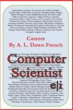 Careers: Computer Scientist, A. L. French, 1499140711