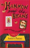 The Hammon and the Beans and Other Stories, Américo Paredes, 1558850716