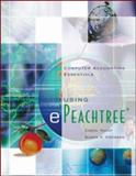 Computer Accounting Essentials Using EPeachtree, Carol Yacht and Susan V. Crosson, 0072510714