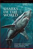 Sharks of the World, Compagno, Leonard and Dando, Marc, 0691120714