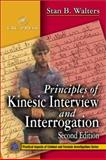 Principles of Kinesic Interview and Interrogation, Walters, Stan B., 0849310717