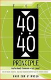 The 40:40 Principle, Andy Christiansen, 1449700713