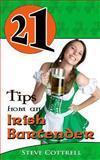 21 Tips from an Irish Bartender, Steve Cottrell, 1492720712