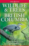 Wildlife and Trees in British Columbia, Stewart Guy, 1551050714