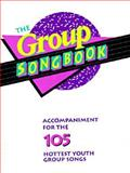 The Group Songbook, Group Publishing Staff, 1559450711