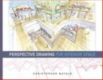Perspective Drawing for Interior Space, Natale, Christopher, 160901071X