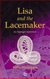 Lisa and the Lacemaker, Kathy Hoopmann, 1843100711