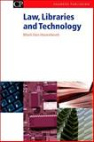 Law, Libraries and Technology : A Practical Guide, Hoorebeck, Mark Van, 1843340712
