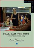 Fear Eats the Soul : (Angst Essen Seele Auf), Cottingham, Laura, 1844570711