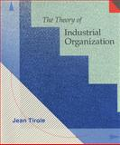 The Theory of Industrial Organization, Tirole, Jean, 0262200716