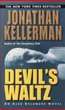 Devil's Waltz, Jonathan Kellerman, 0345460715