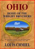 Ohio : Home of the Wright Brothers - Birthplace of Aviation, Chmiel, Louis, 0615800718