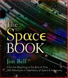 The Space Book, Jim Bell, 1402780710