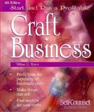 Start and Run a Profitable Craft Business, Hynes, William G., 1551800713