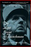 The Last Great Frenchman, Charles Williams, 0471180718