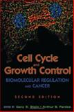 Cell Cycle and Growth Control : Biomolecular Regulation and Cancer, , 0471250716