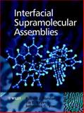 Interfacial Supramolecular Assemblies, Vos, Johannes G. and Forster, Robert J., 0471490717