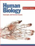 Human Biology : Concepts and Current Issues Package, Johnson, Michael D., 0805350713