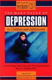 The Many Faces of Depression in Children and Adolesents, David Shaffer, Bruce D. Waslick, 1585620718