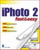 IPhoto 2 Fast and Easy, Bucki, Lisa A., 1592000711