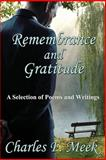 Remembrance and Gratitude, Charles F. Meek, 1771430710