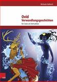 Ovid, Verwandlungsgeschichten : Ein Comic Als Ovid-Lekture, Hellmich, Michaela, 3525710712