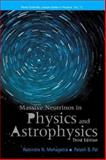 Massive Neutrinos in Physics and Astrophysics, Mohapatra, Rabindra N. and Pal, Palash B., 981238071X