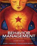 Behavior Management : Principles and Practices of Positive Behavior Supports, Wheeler, John J. and Richey, David Dean, 0135010713