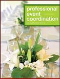 Professional Event Coordination, Silvers, Julia Rutherford and Goldblatt, Joe, 0470560711