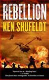 Rebellion, Ken Shufeldt, 0765370719