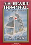 The Heart Hospital, Goodman, John and Vernon, Conrad, 0962520713