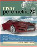 Creo Parametric 2. 0, Lamit, Louis Gary, 1285190718