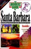 The Insiders' Guide to Santa Barbara, Cheryl Crabtree and Karen Bridgers, 1573800716