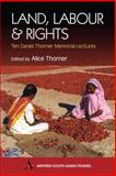Land, Labour and Rights : Ten Daniel Thorner Memorial Lectures, , 1843310716