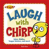 Laugh with Chirp, Bob Kain, 289579071X