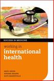 Working in International Health, Gedde, Maia and Edjang, Susana, 0199600716