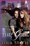 Guardians: the Girl, Lola StVil, 1479390712