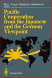 Pacific Cooperation from the Japanese and the German Viewpoint, , 3642750710