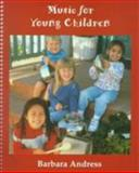Music for Young Children, Andress, Barbara, 015503071X
